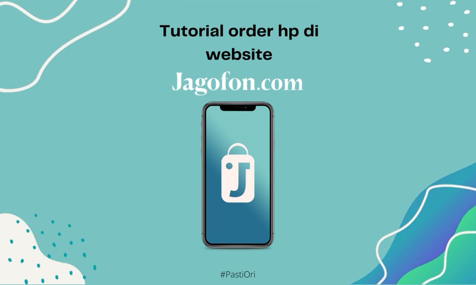 Tutorial Beli HP Di Website Jagofon
